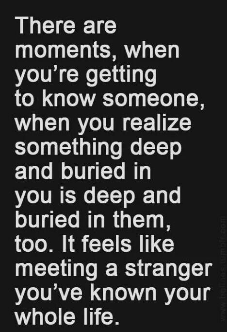 Long Distance Love Quotes A Stranger You've Known Your Whole Life Amazing The Stranger Quotes