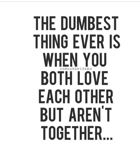 They Love Each Other But Can T Be Together Quotes