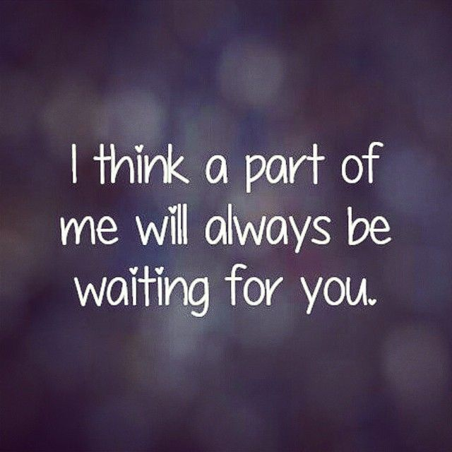 Love Quotes For Him Waiting For You Love Love Quotes