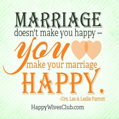 """Quotes To Make You Happy Endearing Quotes About Love  """"marriage Doesn't Make You Happyyou Make Your"""