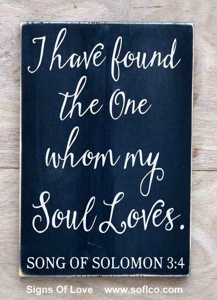 quotes about soulmates wedding sign scripture verse i have found