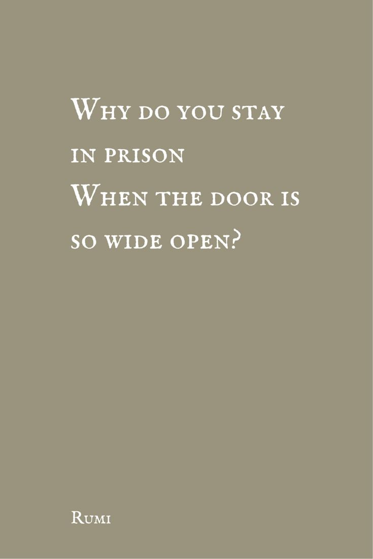 Rumi Quote Best Quotes About Wisdom  Why Do You Stay In Prison When The Door