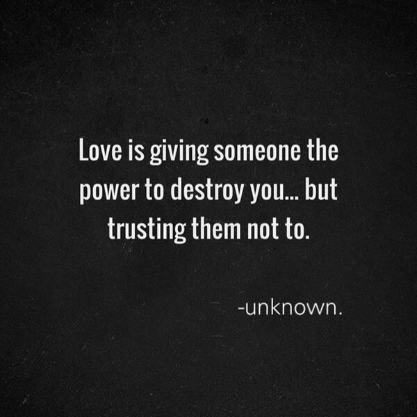 Loving Someone Is Giving Them The Power