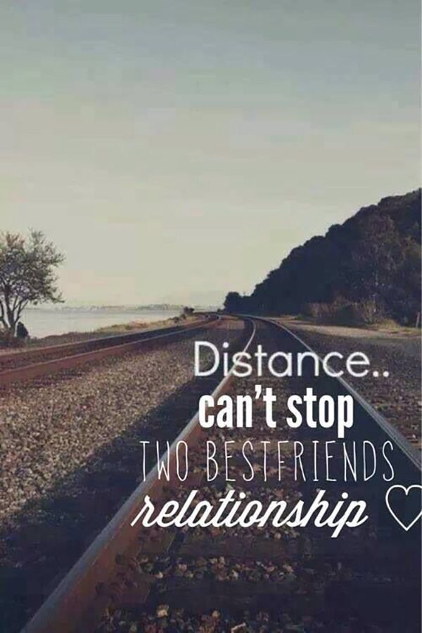 "Quote About Distance And Friendship Prepossessing Quotes About Missing  ""distance Can't Stop Two Best Friends"