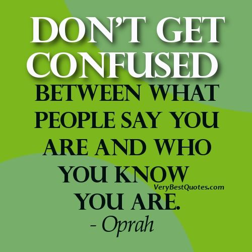 Very Best Quotes Beauteous Celebrity Quotes  Being Yourself Quotes  Don't Get Confused