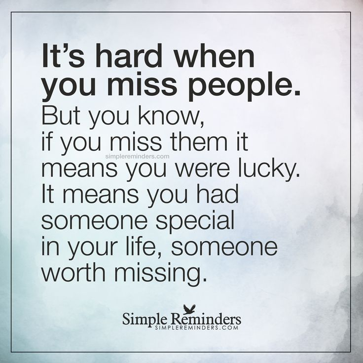 Quotes about Missing : Someone special It\'s hard when you ...