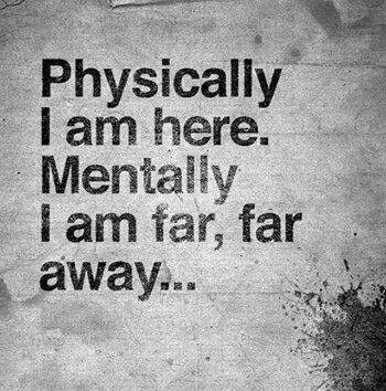 About Life Quotes Magnificent Quotes About Missing  Mentally I Am Far Far Away  Quotess