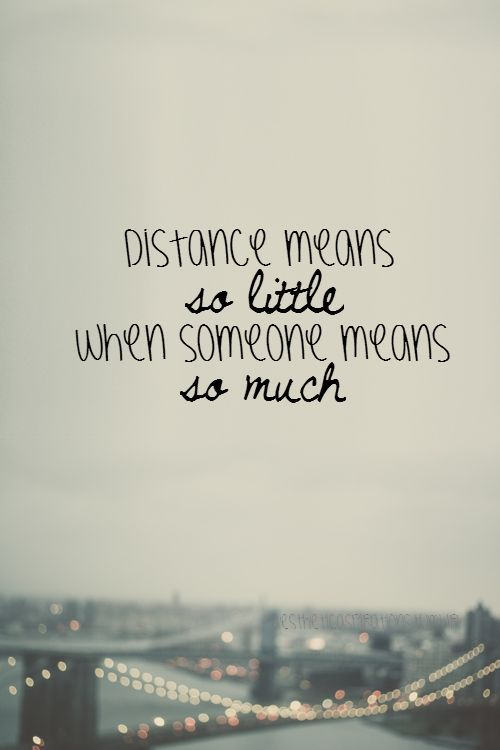 Beautiful Long Distance Quotes : Nice Look