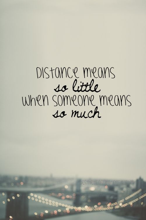 Long Distance Quotes Today Makes 3 And A Half Years Spent With The