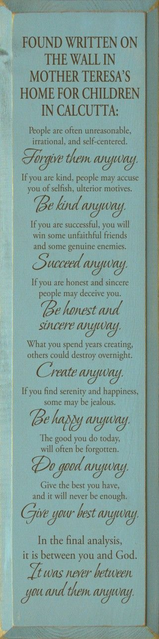 Mother Teresa Quote Love Them Anyway Amazing Love Quotes For Her Found Written On The Wall In Mother Teresa's