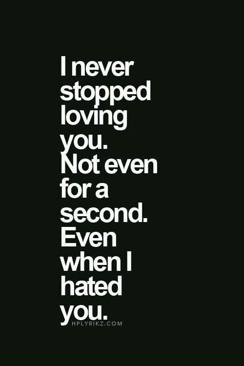 Loving You Quote Alluring Love Quotes For Her I Never Stopped Loving Younot Even For A