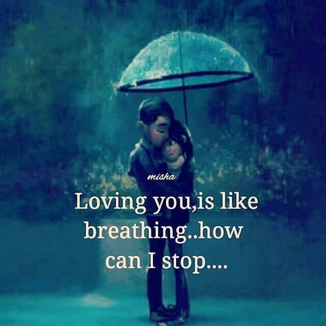 Love Quotes For Her Loving You Is Like Breathing I Cant Stop Now