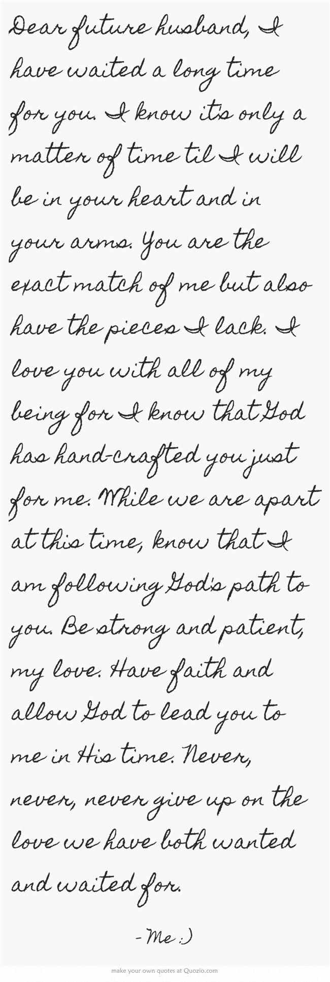 Long Love Quotes Love Quotes For Him  Dear Future Husband I Have Waited A Long