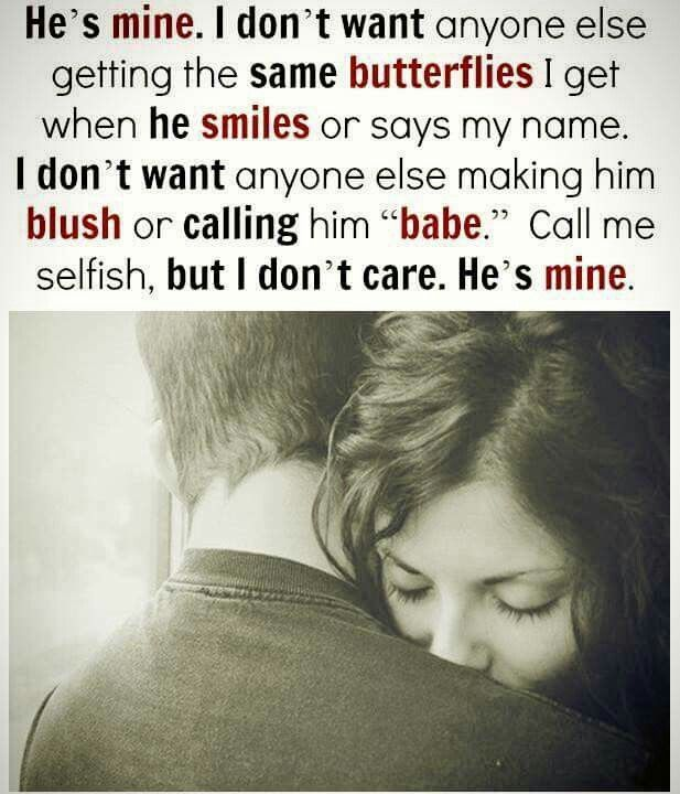 Love Quotes For Him : He\'s mine.❤... - Quotess | Bringing ...