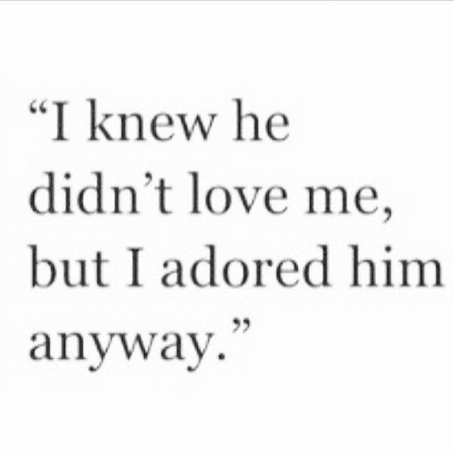 I Like Him Quotes Custom Love Quotes For Him  I Adored Him Anyway…  Quotess  Bringing