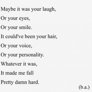 Love Quotes For Him If I Think About It It Was Everything About