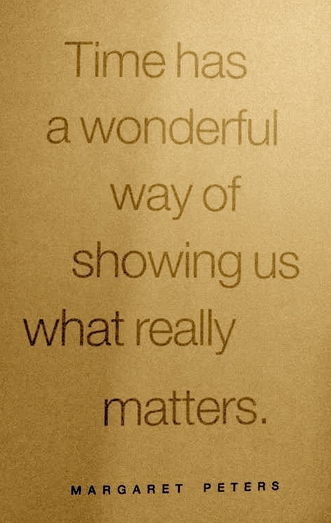 What Really Matters In Life Quotes Impressive Quotes About Life  Time Has A Wonderful Way Of Showing Us What
