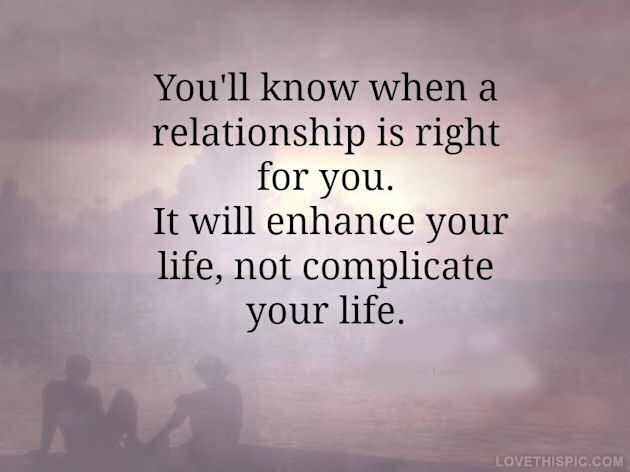 Quotes About Love The Right Relationship Love Quotes Girly Relationships Quote Sky Couple Purple L Quotess Bringing You The Best Creative Stories From Around The World