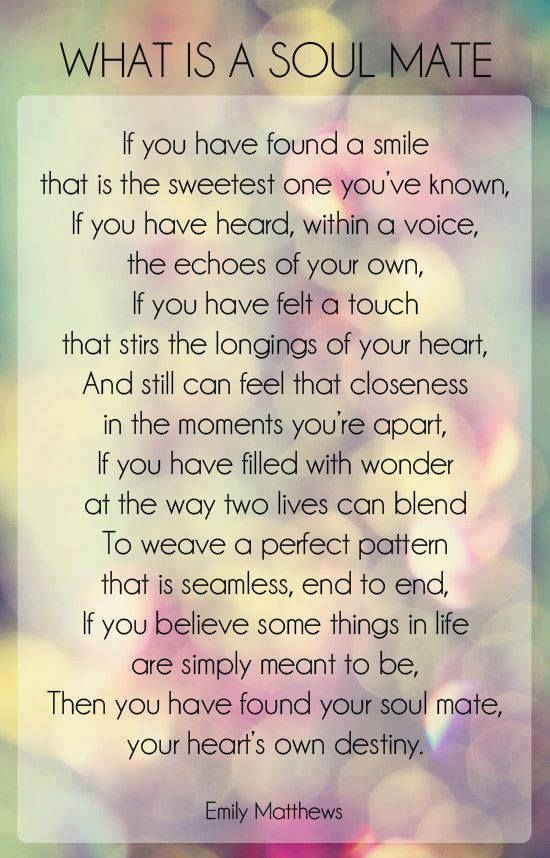 Quotes About Soulmates : ♥ What is a soul mate ♥ love