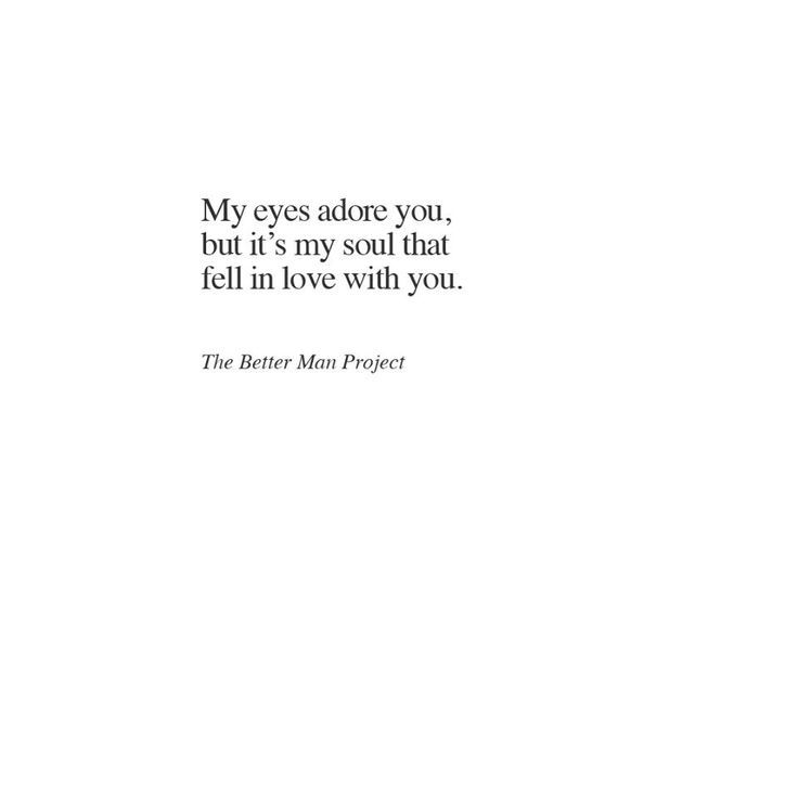 Top Quotes about Love  My eyes adore you but itu0026#39;s my soul that fell in love with you ...