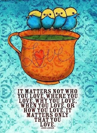 Celebrity Quotes It Matters Not Who You Love John Lennon