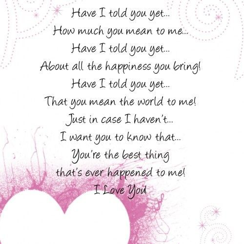 Love Quotes For Her Have I Told You Yet How Much You Mean To Me