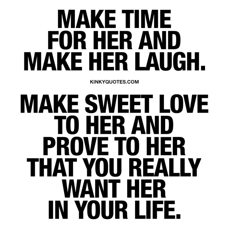 Funny Pics To Make Her Laugh 77 Best Funny Love Quotes: Love Quotes For Her: €�Make Time For Her. Make Her Laugh