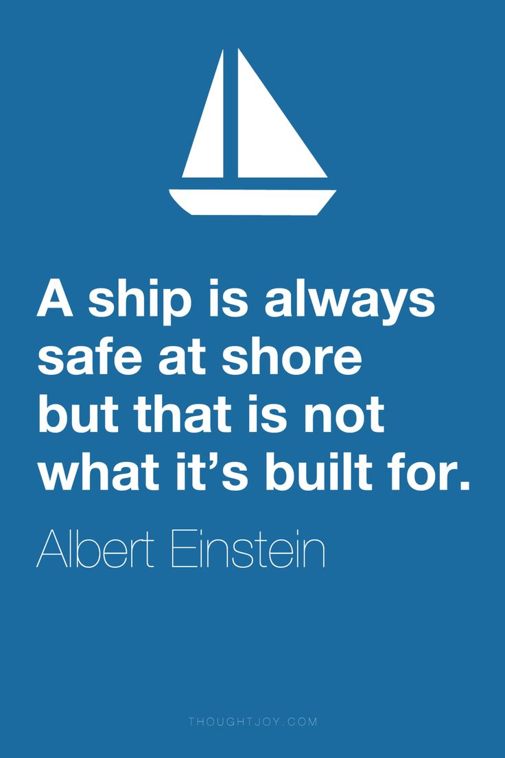 Ship Quotes Quotes About Life  A Ship Is Always Safe At Shore But That Is Not