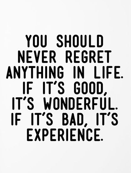 Quote About Life Stunning Quotes About Life  You Should Never Regret Anything In Lifeif