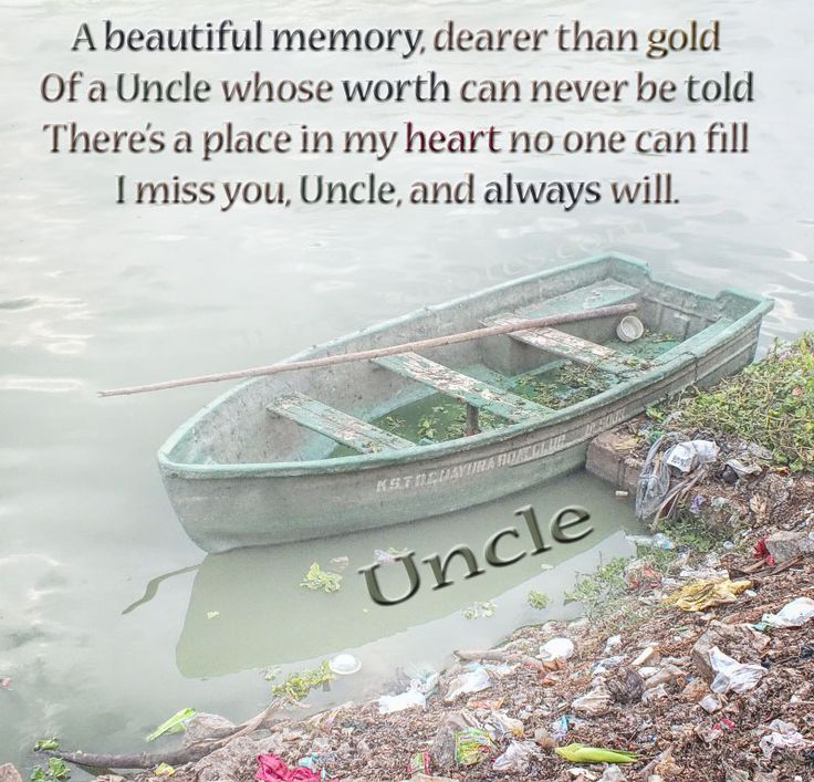 Quotes about Missing : loss of uncle poem photo | In Loving