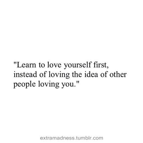 Love Yourself First Quotes Tumblr