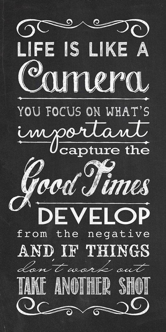 Quotes About Whats Important In Life Mesmerizing Life Quote  Life Is Like A Camera You Focus On What's Important