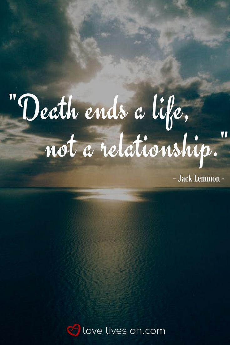 Life And Death Quotes Quotes About Missing  This Is So Important To Remember…death Ends