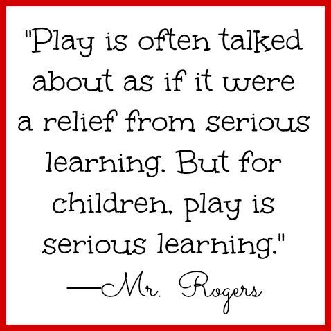 Preschool Quotes Fascinating Parenting Quotes Mrrogers Quote On Play For Children…  Quotess