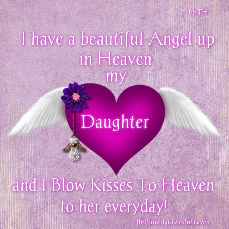 Quotes about Missing : Missing My Daughter in Heaven ...