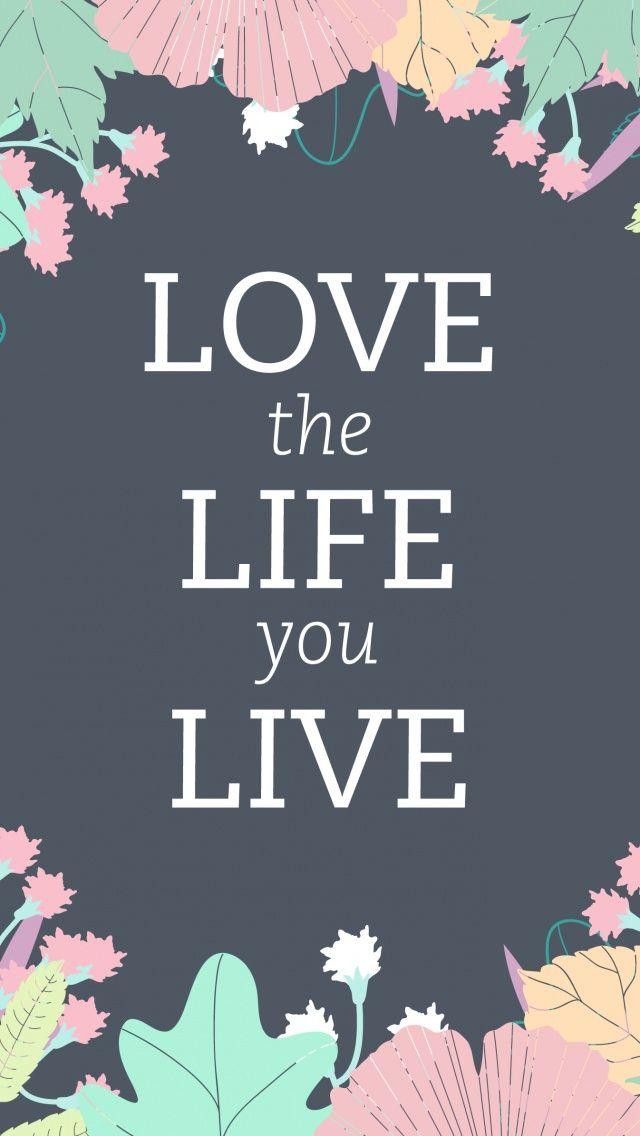 Iphone 5 love quote wallpaper best hd wallpaper - Love life wallpaper hd ...