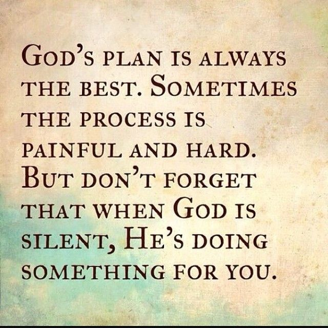 Strength Quotes Words To Remember Gods Plan Is Always Best