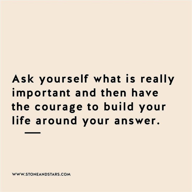 Quotes About Whats Important In Life Inspiration Work Quotes  Ask Yourself What Is Really Important And Then Have