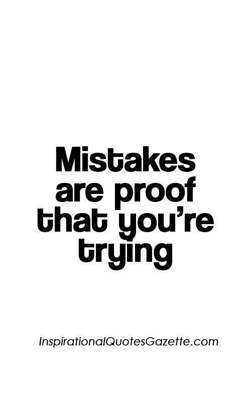 Inspirational Quotes For Work Fascinating Work Quotes  Inspirational Quote About Life Making Mistakes And