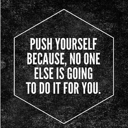 Inspirational work quotes push yourself quotes truth fitness work quotes solutioingenieria Images