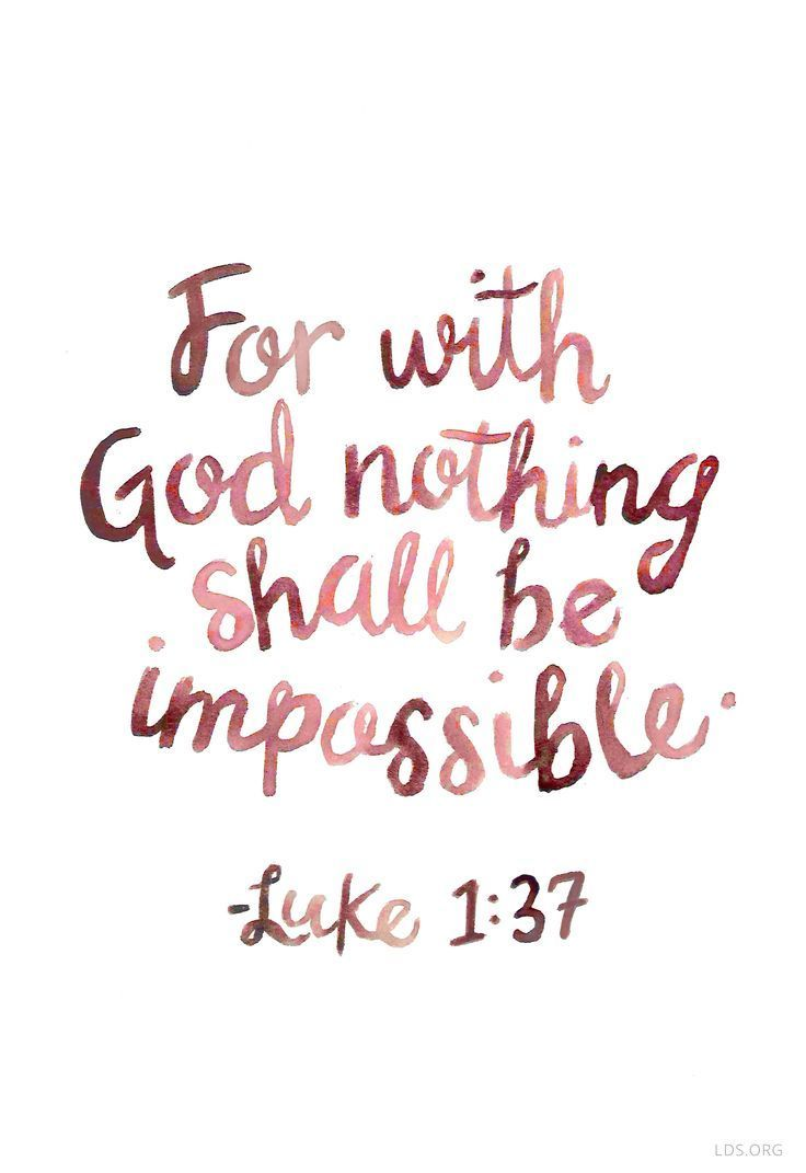 "Quotes About Strength Quotes About Strength  ""For With God Nothing Shall Be Impossible"