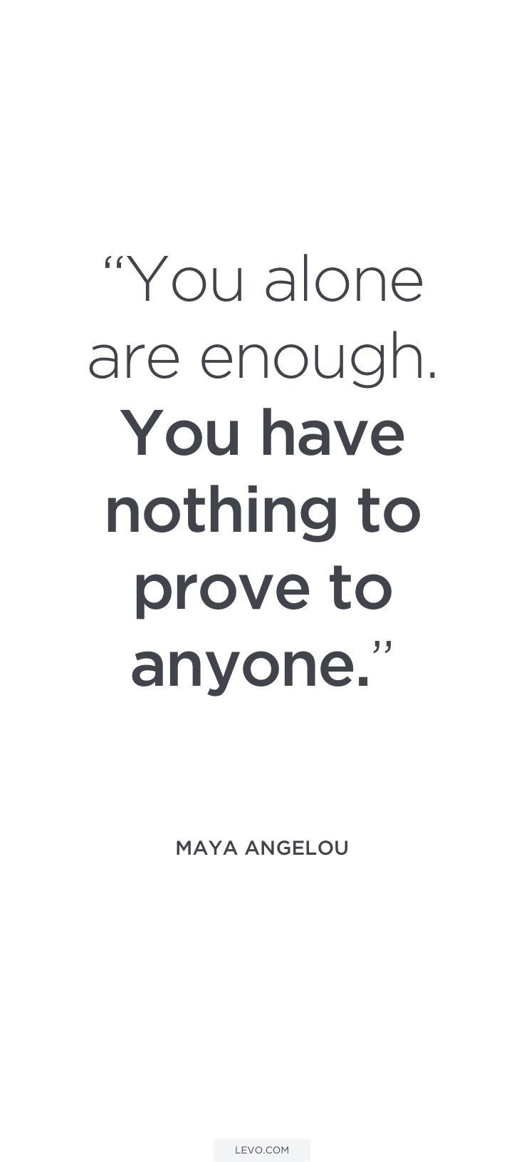 Quotes About Strength : You alone are enough. You have