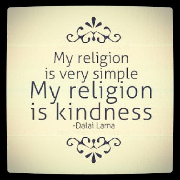 Religious Quotes Captivating Strength Quotes  My Kind Of Religion Dalai Lama Quotes For Us