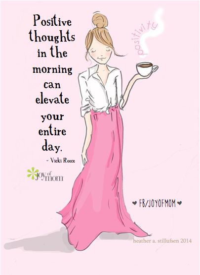 Positive Quotes For Women : Positive thoughts in the morning