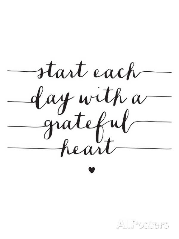 quotes about life start each day a grateful heart