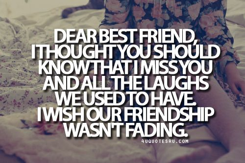Quotes about Missing : miss my best friend quotes - Google ...