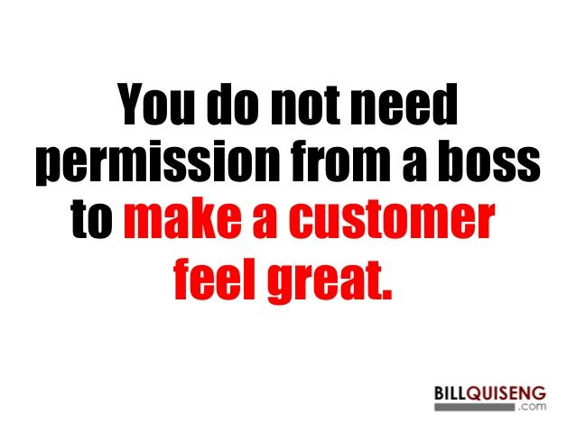 Customer Experience Quotes Stunning Work Quotes  You Do Not Need Permission From A Boss To Make A