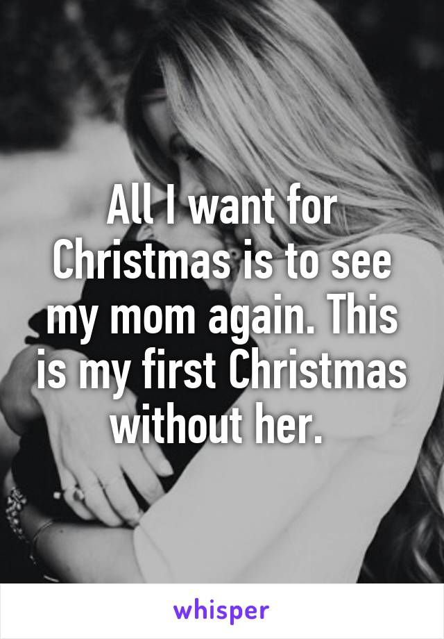 Missing Mom At Christmas.Quotes About Missing Christmas Without Mom Quotess