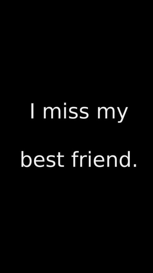 Quotes About Missing 56 Inspiring Friendship Quotes For Your Best
