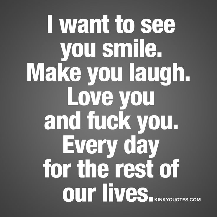 Love Quotes For Her I Want To See You Smile Make You Laugh Impressive Smile Laugh Love Quotes